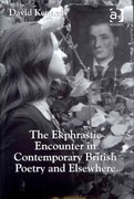 The Ekphrastic Encounter in Contemporary British Poetry and Elsewhere 1st Edition 9781317034483 1317034481