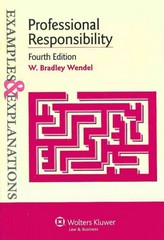 Professional Responsibility 4th Edition 9781454815549 145481554X