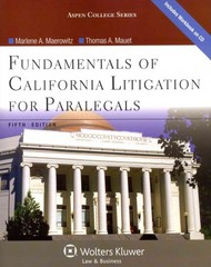 Fundamentals of California Litigation for Paralegals 5th Edition 9781454816546 1454816546