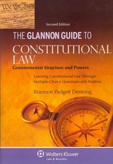 The Glannon Guide to Constitutional Law 2nd Edition 9781454816645 1454816643