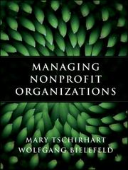 Managing Nonprofit Organizations 1st Edition 9780470402993 0470402997