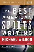 The Best American Sports Writing 2012 1st Edition 9780547336978 0547336977