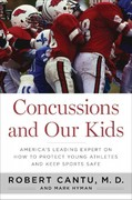Concussions and Our Kids 1st Edition 9780547773940 0547773943