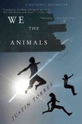 We the Animals 1st Edition 9780547844190 0547844190