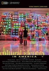 National Geographic Learning Reader: Cultural Identity in America (with Printed Access Card) 1st Edition 9781133604280 1133604285