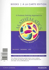 A Problem Solving Approach to Mathematics for Elementary Teachers, Books a la Carte Edition Plus MyMathLab -- Access Card Package 11th edition 9780321828019 0321828011
