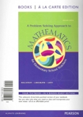 A Problem Solving Approach to Mathematics for Elementary Teachers, Books a la Carte Edition Plus MyMathLab -- Access Card Packag