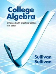 College Algebra Enhanced with Graphing Utilities Plus NEW MyMathLab with Pearson eText -- Access Card Package 6th Edition 9780321832115 0321832116