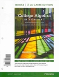 College Algebra in Context, Books a la Carte Edition Plus NEW MyMathLab with Pearson eText -- Access Card Package