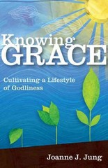 Knowing Grace 1st Edition 9780830856909 0830856900