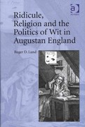 Ridicule, Religion and the Politics of Wit in Augustan England 1st Edition 9781317062981 1317062981