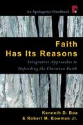 Faith Has Its Reasons 1st Edition 9780830858910 0830858911