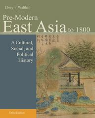 Pre-Modern East Asia 3rd Edition 9781133606512 1133606512