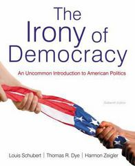 The Irony of Democracy 16th edition 9781133607250 113360725X