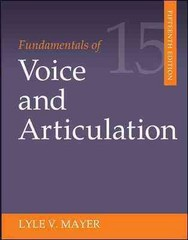 Fundamentals of Voice and Articulation 15th Edition 9780078036798 0078036798