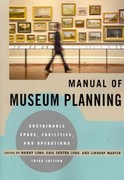 Manual of Museum Planning 3rd Edition 9780759121478 0759121478