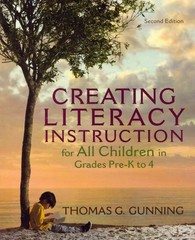 Creating Literacy Instruction for All Children in Grades Pre-K to 4 2nd edition 9780132685818 0132685817