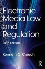 Electronic Media Law and Regulation 6th Edition 9780415518093 0415518091