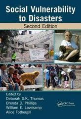 Social Vulnerability to Disasters, Second Edition 2nd Edition 9781466516373 1466516372