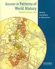 Sources in Patterns of World History: Volume Two: Since 1400 1st Edition 9780199846184 0199846189