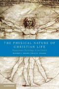 The Physical Nature of Christian Life 1st Edition 9780521734219 0521734215