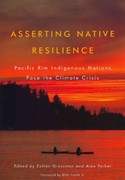 Asserting Native Resilience 1st Edition 9780870716638 0870716638