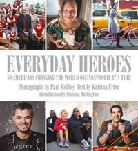 Everyday Heroes 1st Edition 9781599621128 1599621126