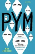 Pym: A Novel 1st Edition 9780812981766 0812981766