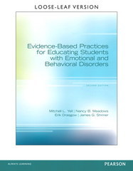 Evidence-Based Practices for Educating Students with Emotional and Behavioral Disorders Loose Leaf Version 2nd Edition 9780132657990 0132657996