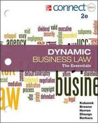 Loose-Leaf Dynamic Business Law: The Essentials with ConnectPlus 1S 2nd edition 9780077924577 0077924576