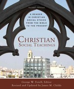 Christian Social Teachings 2nd Edition 9780800698607 0800698606