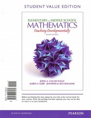 Elementary and Middle School Mathematics: Teaching Developmentally, Student Value Edition 8th Edition 9780133007930 0133007936