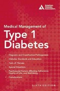 Medical Management of Type 1 Diabetes 6th Edition 9781580404563 1580404561