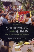 Anthropology and Religion 2nd Edition 9780759121904 0759121907