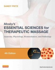 Mosby's Essential Sciences for Therapeutic Massage 5th Edition 9780323414869 0323414869