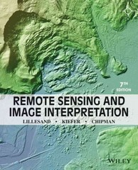 Remote Sensing and Image Interpretation 7th Edition 9781118343289 111834328X