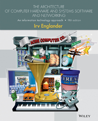 The Architecture of Computer Hardware and System Software 5th Edition 9781118803301 1118803302