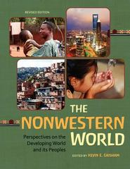 The Nonwestern World 1st Edition 9781609276164 1609276167