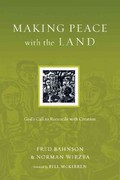 Making Peace with the Land 1st Edition 9780830834570 0830834575