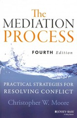 The Mediation Process 4th Edition 9781118304303 1118304306