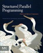 Structured Parallel Programming 1st Edition 9780124159938 0124159931