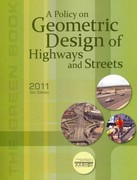 A Policy on Geometric Design of Highways and Streets 2011 6th Edition 9781560515081 1560515082