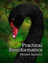 Practical Bioinformatics 1st Edition 9780815344568 0815344562