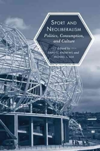 Sport and Neoliberalism 0 9781439905036 1439905037
