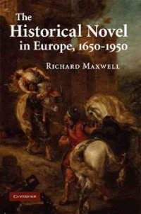 The Historical Novel in Europe, 1650-1950 1st edition 9781107404465 1107404460