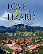 Love Is Like a Lizard 0 9780984652327 0984652329