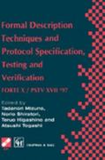 Formal Description Techniques and Protocol Specification, Testing and Verification 0 9780412820601 0412820609
