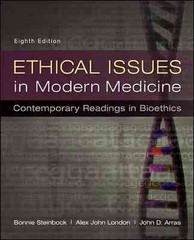 Ethical Issues in Modern Medicine 8th Edition 9780073535869 0073535869