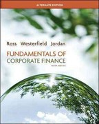 Loose-leaf Fundamentals of Corporate Finance Alternate Edition 10th edition 9780077479527 0077479521