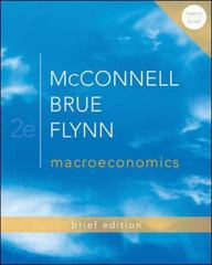 Macroeconomics Brief Edition 2nd Edition 9780077416409 0077416406